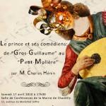 affiche Le prince et ses comédiens : du Gros-Guillaume au Petit Molière